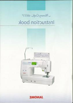 Janome 6600P Sewing Machine Owner's Manual-Instruction Book-