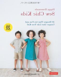 Happy Homemade: Sew Chic Kids: 20 Designs That are Fun and U