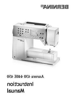 Bernina Aurora 430 440QE 450 Sewing Machine Owners Instructi