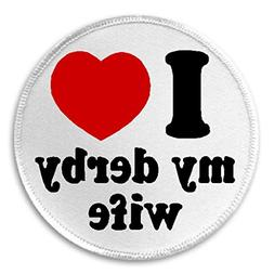 """I Love My Derby Wife - 3"""" Sew / Iron On Patch Roller Skate S"""