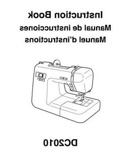 Janome DC2010 Sewing Machine Quilting Instruction Manual