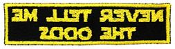 Never Tell Me The Odds Iron On Patch Applique - Yellow, Blac